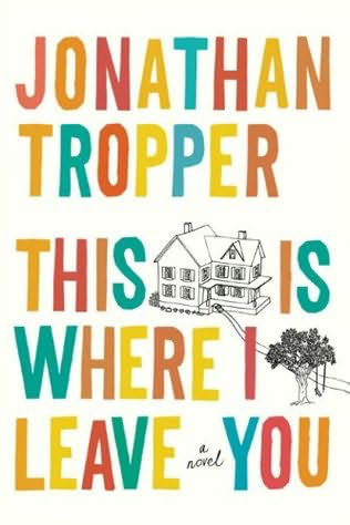 Mini book review: This is Where I leave You