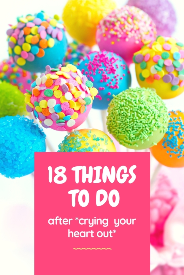 18 things to do after *crying your heart out*