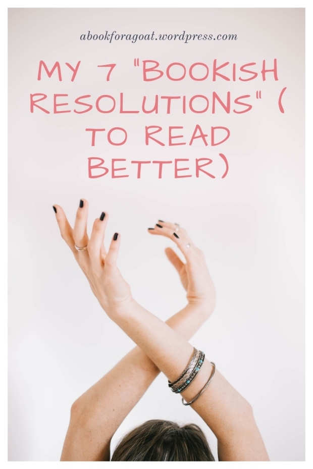 My 7 bookish resolutions for the remaining year