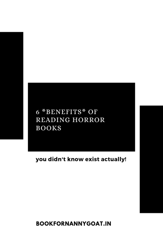Benefits of reading horror books