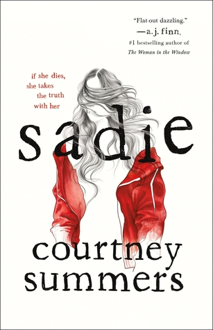 mini book review: Sadie by Courtney Summers